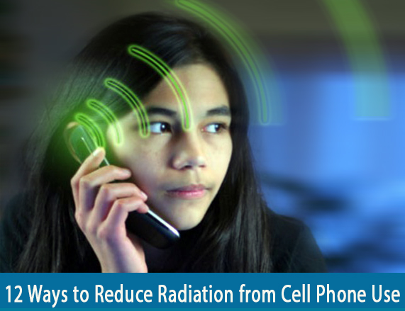 12 Ways to Reduce Radiation from Cell Phone Use