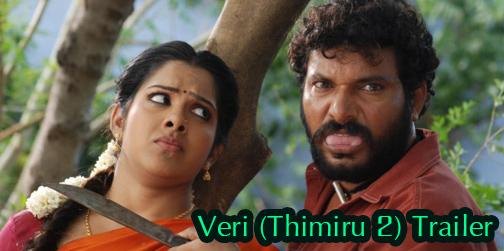 வெறி கொண்ட சிங்கமாக தருண்கோபி – Veri (Thimiru 2) Trailer