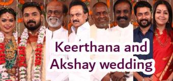 Keerthana and Akshay wedding – Photo Gallery | Rajinikanth, M.K.Stalin, Ilayaraaja, Suriya, VairamuthuCelebraties at
