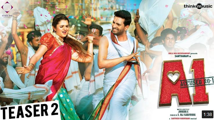 A1 Official Teaser 2 | Santhanam, Tara | Johnson K | Santhosh Narayanan